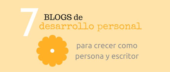 7 Blogs de desarrollo personal para crecer como persona y escritor