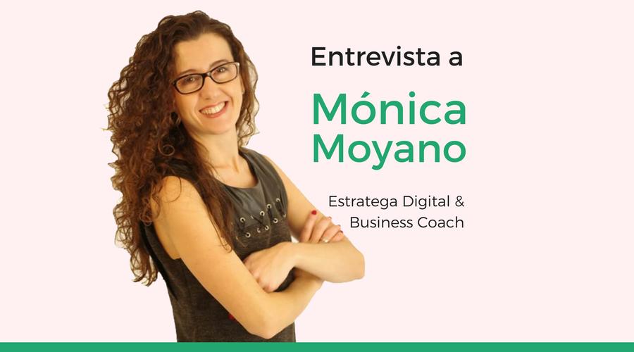 Cómo crear un negocio digital de coaching rentable, con Mónica Moyano