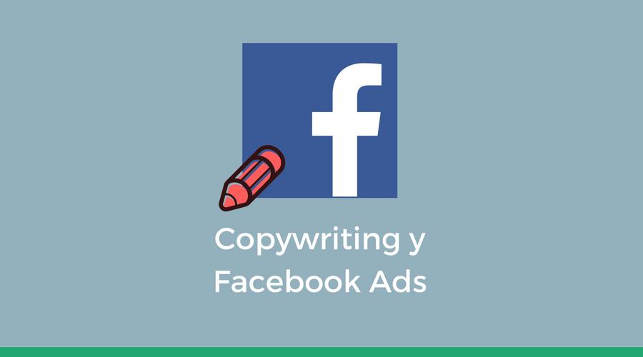 Cómo escribir anuncios en Facebook Ads que generen miles de clics